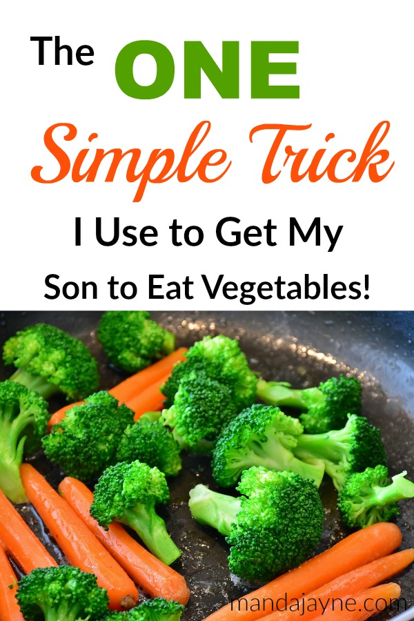 The Simple Trick I Use to Get My Son Eating Vegetables