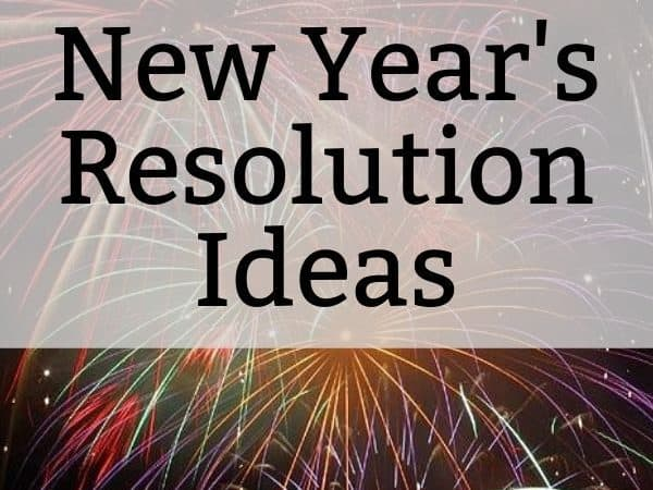9 New Year's Resolutions You Will Want to Keep